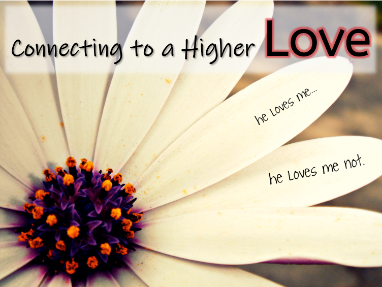 Connecting to a Higher Love: Committed