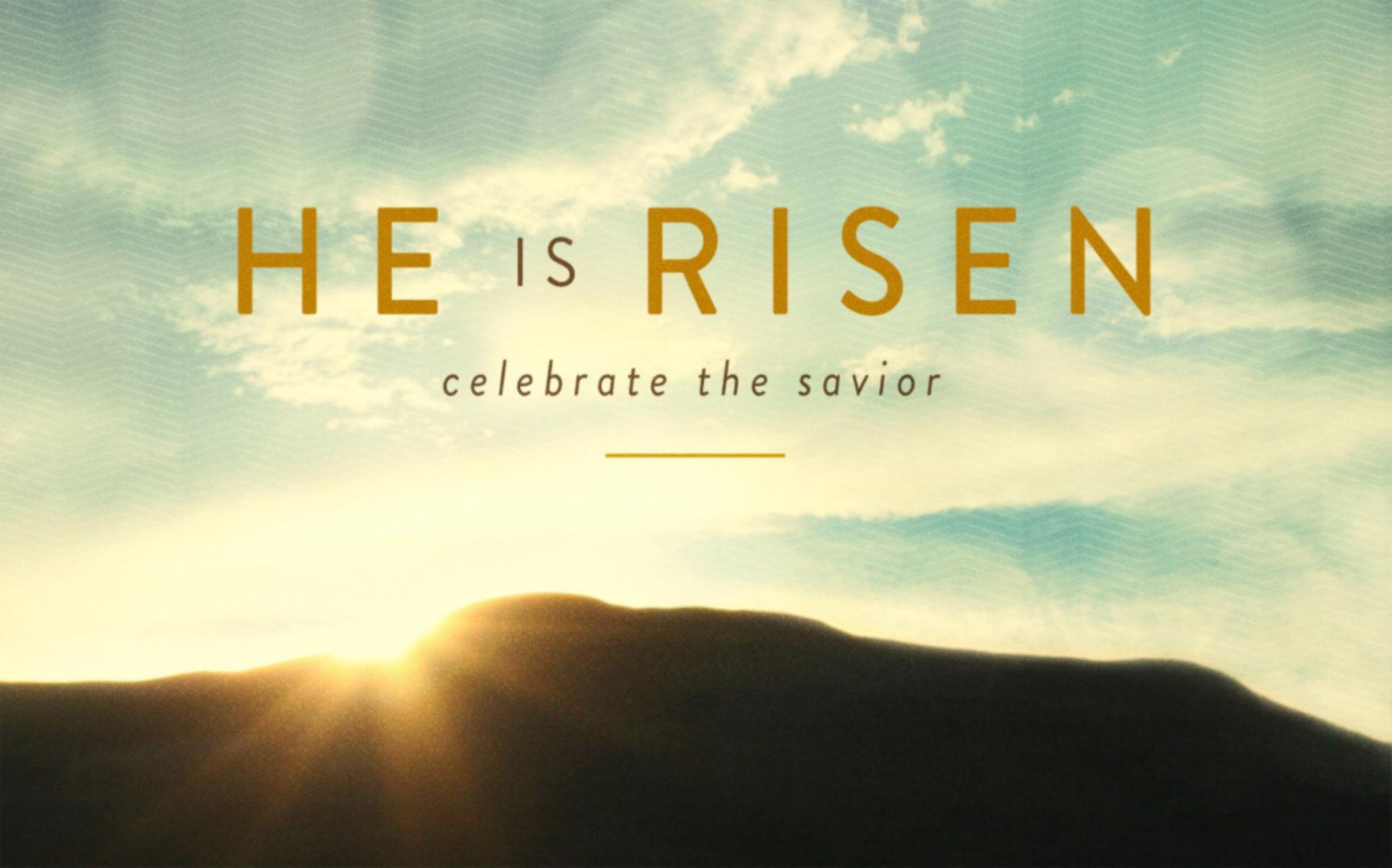 Christ is Risen! He has Risen Indeed!